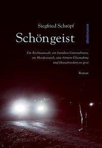 Schöngeist, Siegfried Schröpf