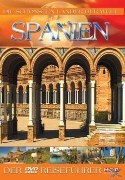 schönsten Länder der Welt - Spanien, Die Schönsten Länder Der Welt