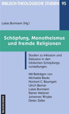Schöpfung, Monotheismus und fremde Religionen