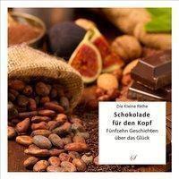 Schokolade für den Kopf - Götz Gußmann  
