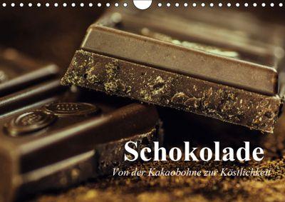 Schokolade. Von der Kakaobohne zur Köstlichkeit (Wandkalender 2019 DIN A4 quer), Elisabeth Stanzer