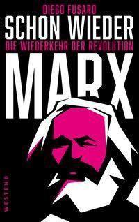 Schon wieder Marx, Diego Fusaro
