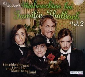 Schon Wieder!? Weihnachten Bei Familie Thalbach(2), Charles Dickens, Theodor Storm, Herbert Rosendorfer