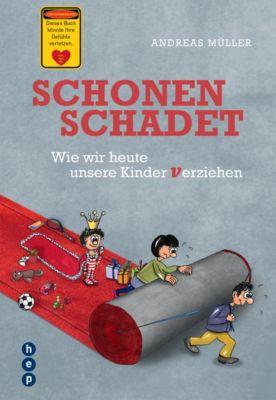Schonen schadet (E-Book), Andreas Müller