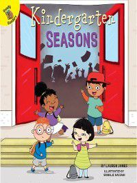 School Days: Kindergarten Seasons, Lauren James