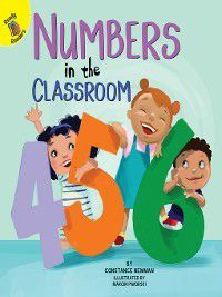 School Days: Numbers in the Classroom, Constance Newman