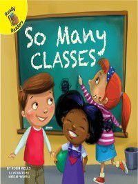School Days: So Many Classes, Robin Wells