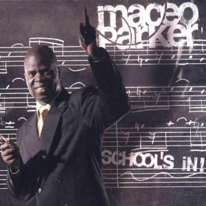 School S In! (Vinyl), Maceo Parker