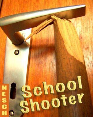 School-Shooter, Thorsten Nesch