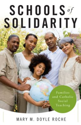 Schools of Solidarity, Mary M. Doyle Roche