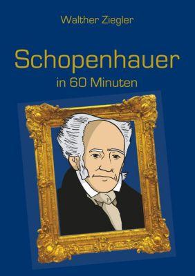 Schopenhauer in 60 Minuten, Walther Ziegler