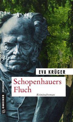 Schopenhauers Fluch, Eva Krüger