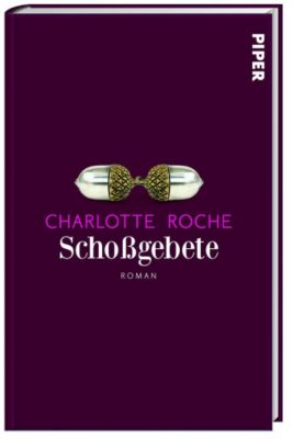 Schoßgebete, Charlotte Roche