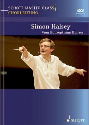 Schott Master Class Chorleitung, m. DVD, Simon Halsey