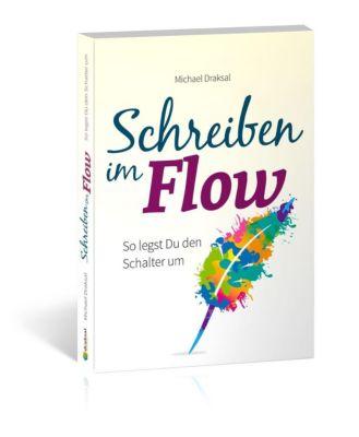 Schreiben im Flow, Michael Draksal