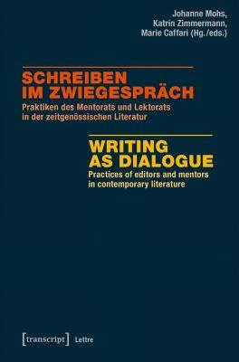 Schreiben im Zwiegespräch / Writing as Dialogue