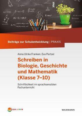 Schreiben in Biologie, Geschichte und Mathematik (Klasse 7-10)