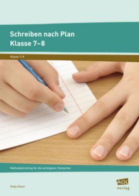 Schreiben nach Plan - Klasse 7-8, Katja Allani