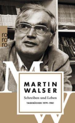 Schreiben und Leben - Martin Walser  