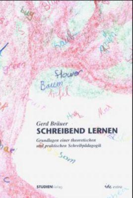 Schreibend lernen, Gerd Bräuer