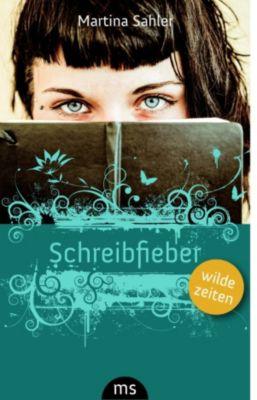 Schreibfieber, Martina Sahler