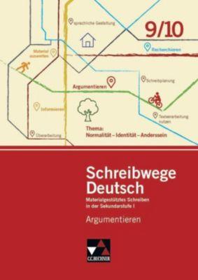 Schreibwege Deutsch: Argumentieren 9/10 - Heike Richter |