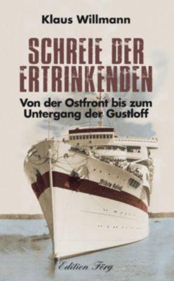 Schreie der Ertrinkenden - Klaus Willmann pdf epub