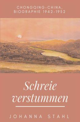Schreie verstummen, Johanna Stahl