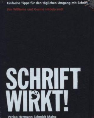 SCHRIFT WIRKT!, Jim Williams, Gesine Hildebrandt