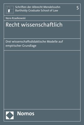Schriften der Albrecht Mendelssohn Bartholdy Graduate School of Law: Recht wissenschaftlich, Nora Rzadkowski