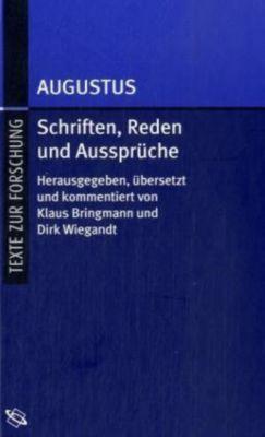 Schriften, Reden und Aussprüche, Kaiser Augustus
