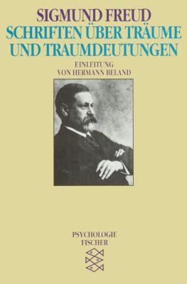 Schriften über Träume und Traumdeutungen, Sigmund Freud