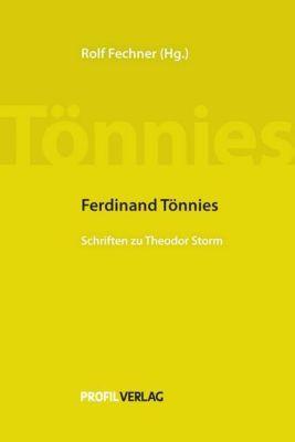 Schriften zu Theodor Storm, Ferdinand Tönnies