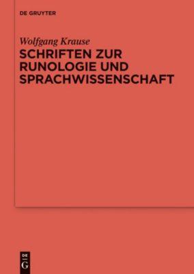 Schriften zur Runologie und Sprachwissenschaft, Wolfgang Krause