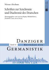 Schriften zur Synchronie und Diachronie des Deutschen, Andrzej Katny, Elisabeth Leiss, Anna Socka, Michail L. Kotin