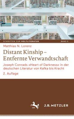 Schriften zur Weltliteratur/Studies on World Literature: Distant Kinship – Entfernte Verwandtschaft, Matthias N. Lorenz