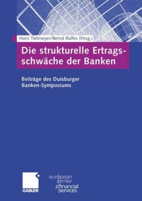 Schriftenreihe des European Center for Financial Services: Die strukturelle Ertragsschwäche der Banken