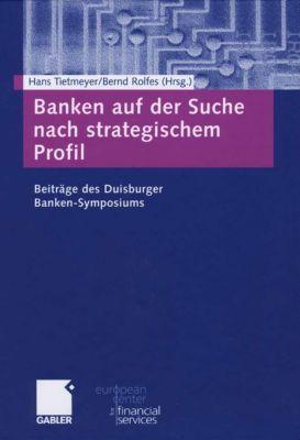 Schriftenreihe des European Center for Financial Services: Banken auf der Suche nach strategischem Profil