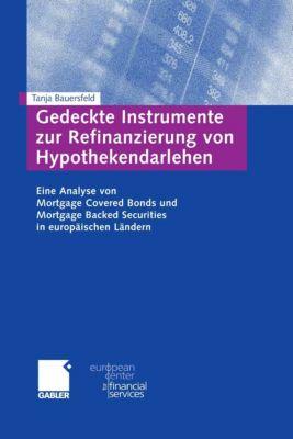 Schriftenreihe des European Center for Financial Services: Gedeckte Instrumente zur Refinanzierung von Hypothekendarlehen, Tanja Kronen