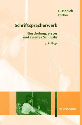 Schriftspracherwerb, Iris Füssenich, Cordula Löffler