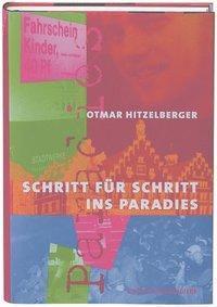 Schritt für Schritt ins Paradies, Otmar Hitzelberger