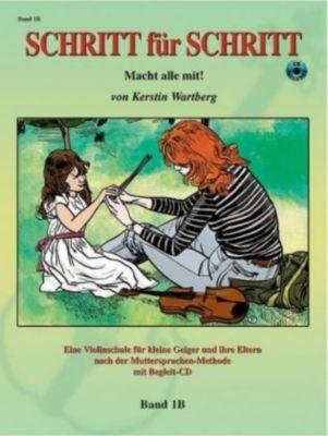 Schritt für Schritt. Macht alle mit!, für Violine, m. Audio-CD, Kerstin Wartberg