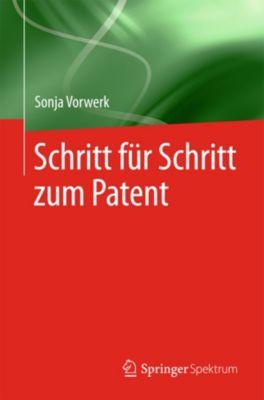 Schritt für Schritt zum Patent, Sonja Vorwerk