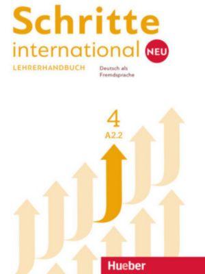 Schritte international Neu - Deutsch als Fremdsprache: .4 Lehrerhandbuch, Susanne Kalender, Petra Klimaszyk