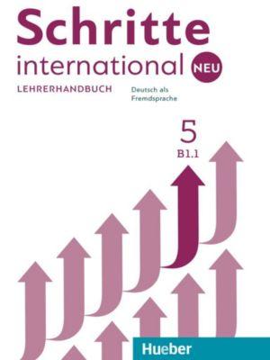 Schritte international Neu - Deutsch als Fremdsprache: .5 Lehrerhandbuch, Susanne Kalender, Petra Klimaszyk