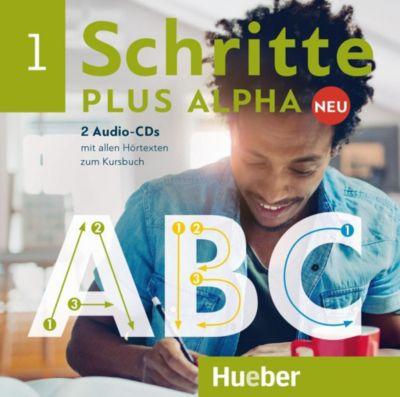 Schritte plus Alpha Neu: .1 2 Audio-CDs zum Kursbuch, Anja Böttinger