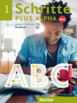 Schritte plus Alpha Neu: .1 Kursbuch, Anja Böttinger