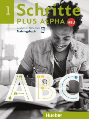 Schritte plus Alpha Neu: .1 Trainingsbuch, Anja Böttinger