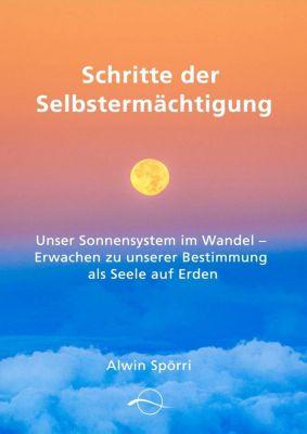 Schritte zur Selbstermächtigung - Alwin Spörri |