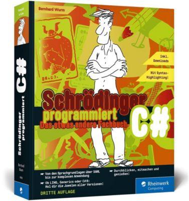 Schrödinger programmiert C# - Bernhard Wurm |